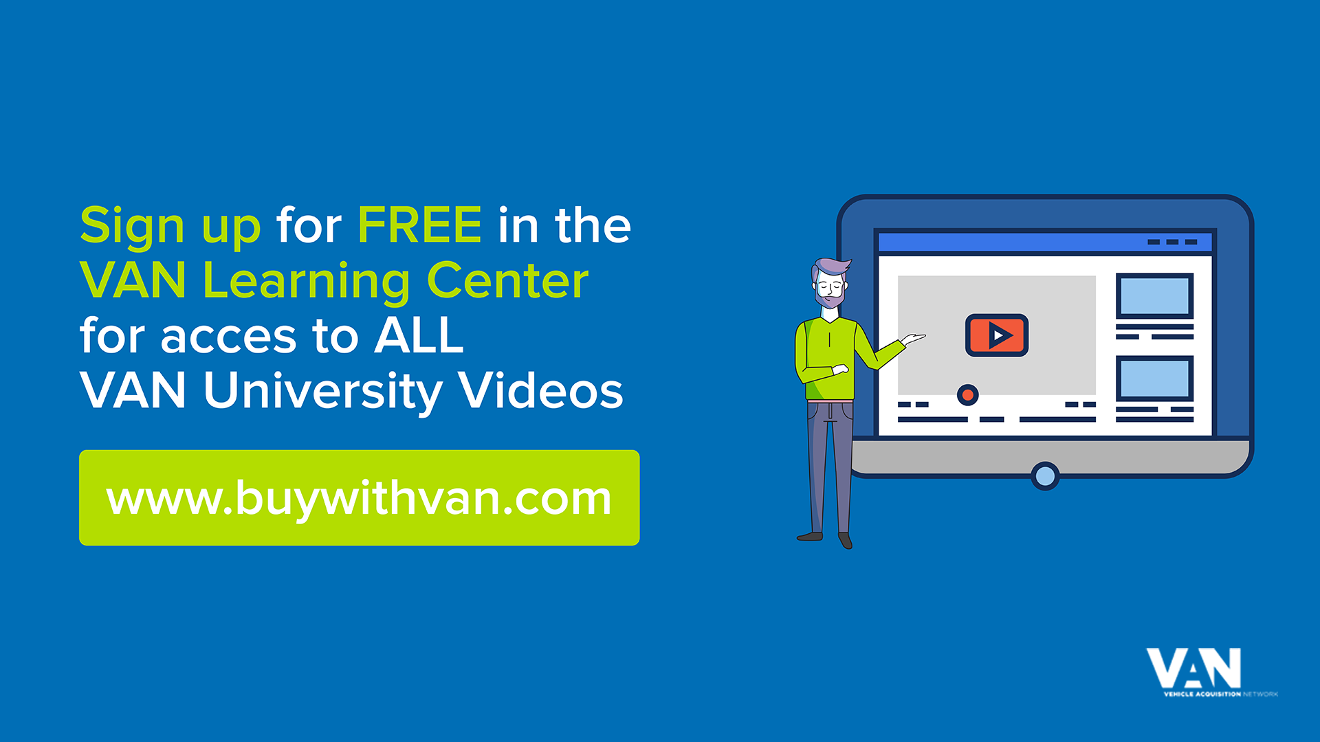 Sign Up for the VAN Learning Center